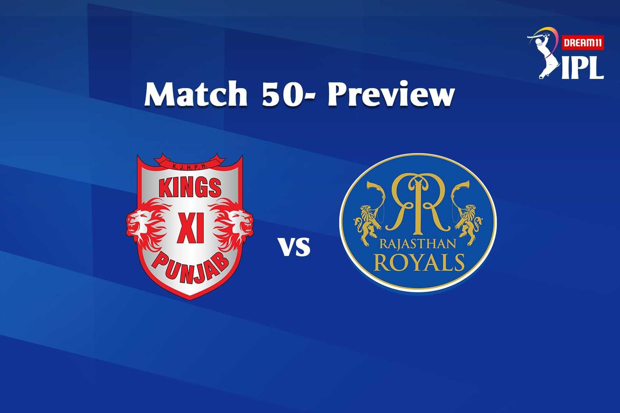 Match 50: KXIP Vs RR, Their Head-To-Head Stats, Top Performing Players And Match Prediction