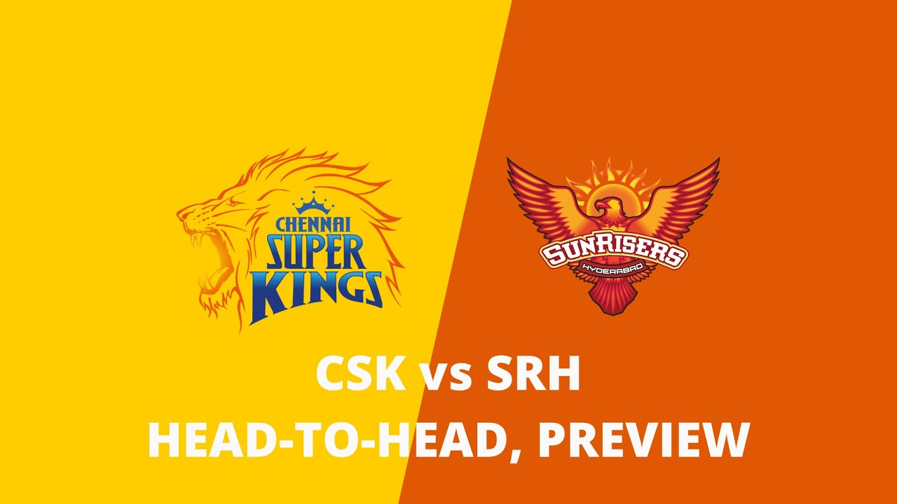 SRH Vs CSK: Head To Head Record And Match Prediction