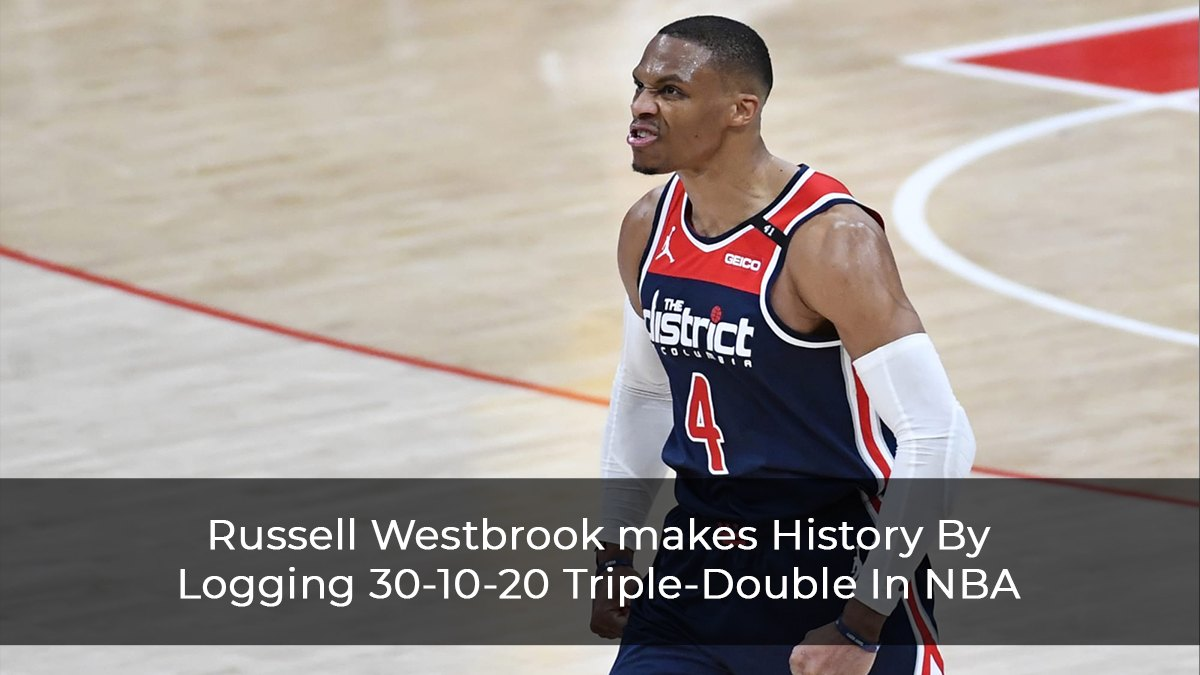 Russell Westbrook makes History By Logging 30-10-20 Triple-Double In NBA