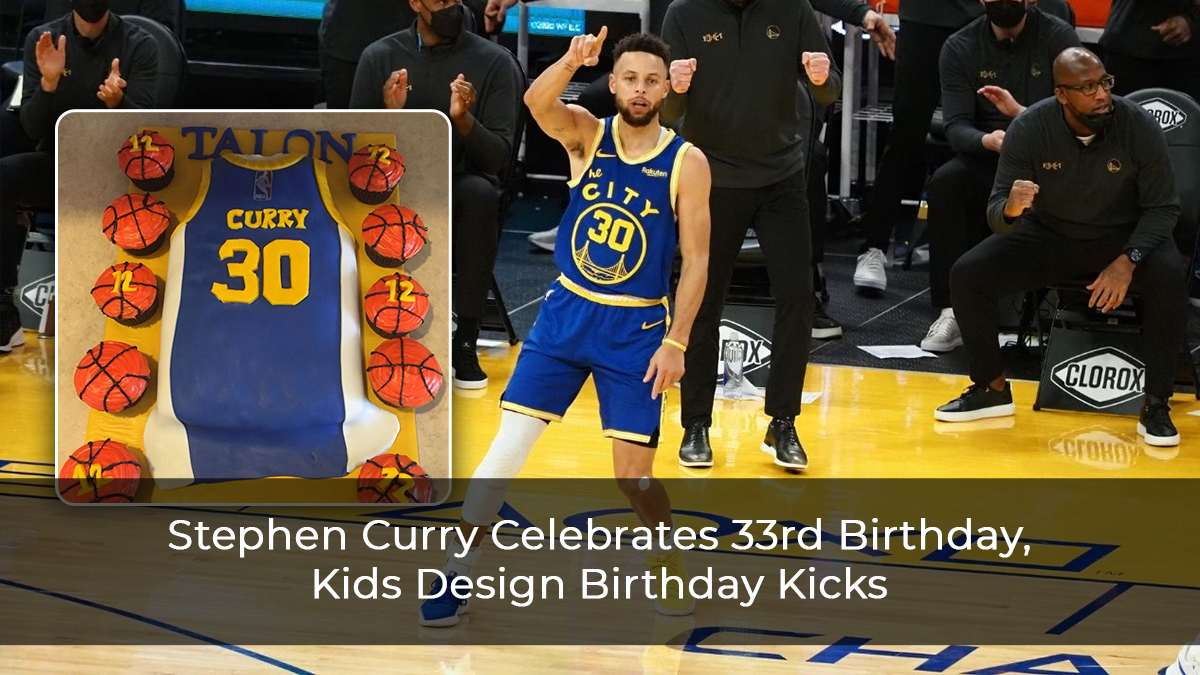 Stephen Curry Celebrates 33rd Birthday, Kids Design Birthday Kicks