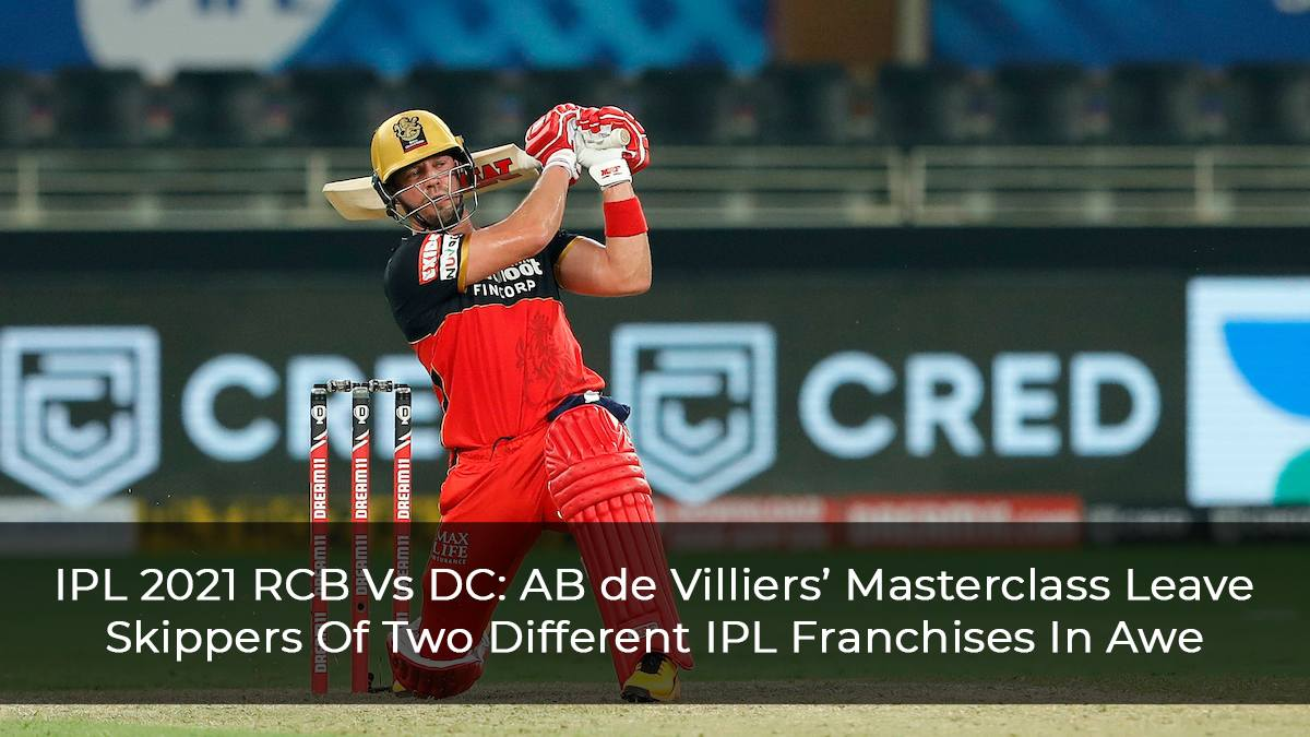 IPL 2021: RCB Vs DC: AB de Villiers Leaves David Warner And Virat Kohli In Awe
