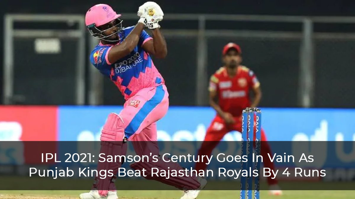 Rahul's Innings Overshadowed Samson's Century, Punjab Won The Match By 4 Runs