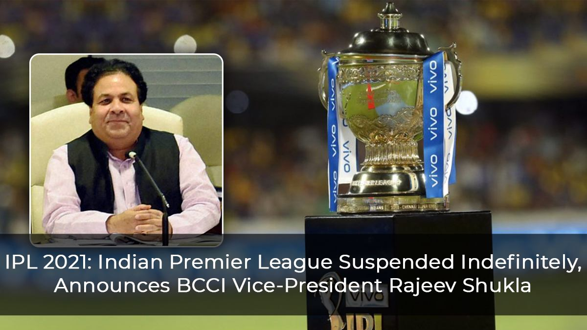 IPL 2021: Indian Premier League Suspended Indefinitely, Announces BCCI Vice-President Rajeev Shukla