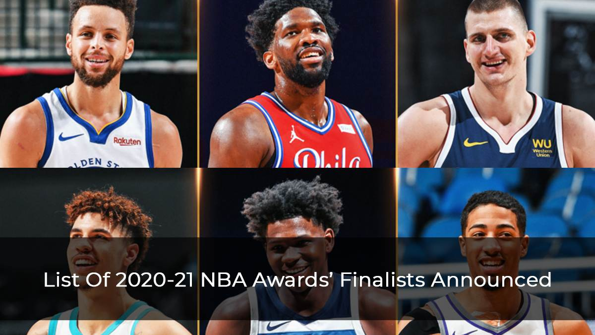 List Of 2020-21 NBA Awards' Finalists Announced