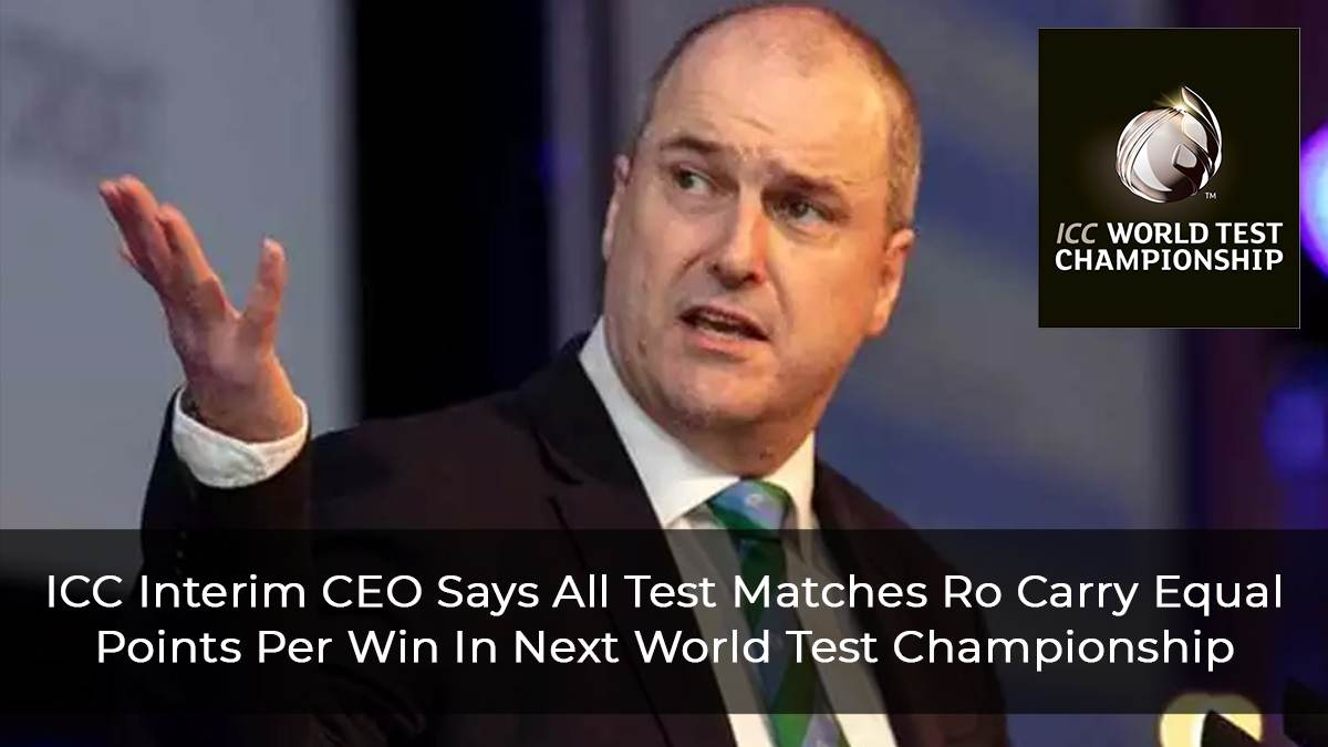 All Test Matches To Carry Same Points Per Win In Next WTC says ICC Interim CEO