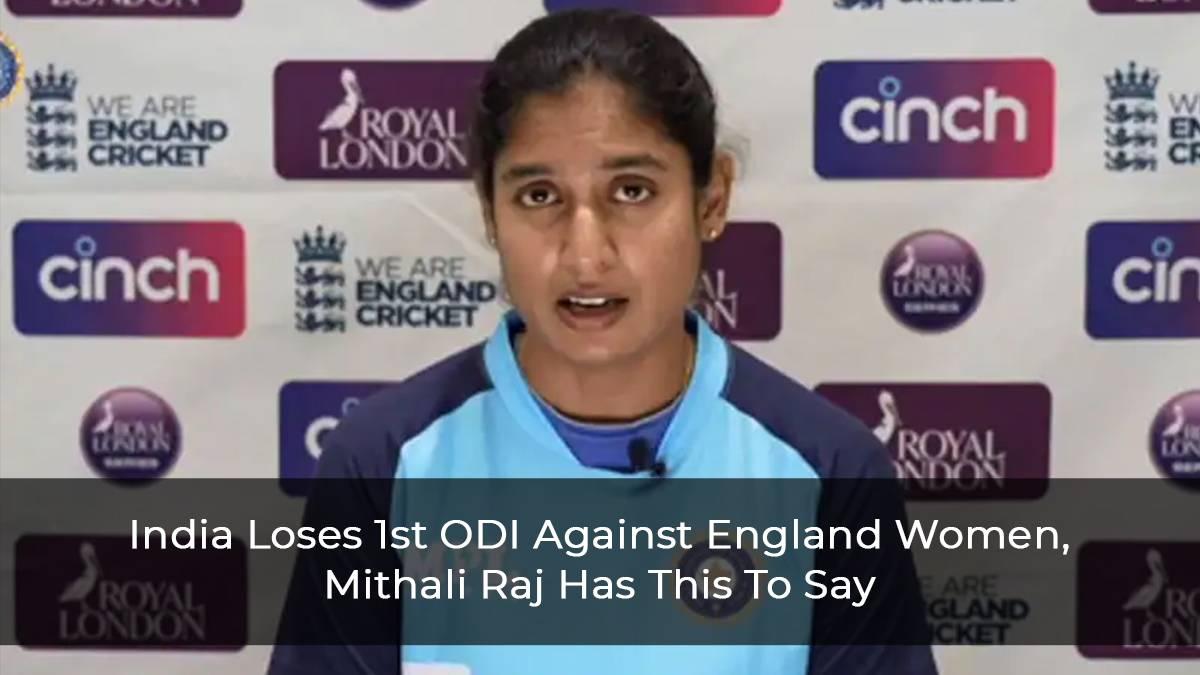 "India Women Vs England Women: After 1st ODI Loss Mithali Raj Says ""Need To Work On Rotating Strike More Often,"""