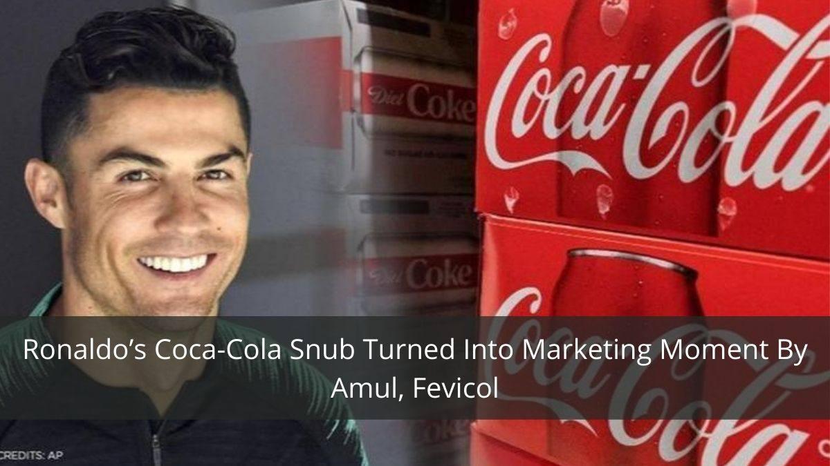 Ronaldo's Coca-Cola Snub Turned Into Marketing Moment By Amul, Fevicol