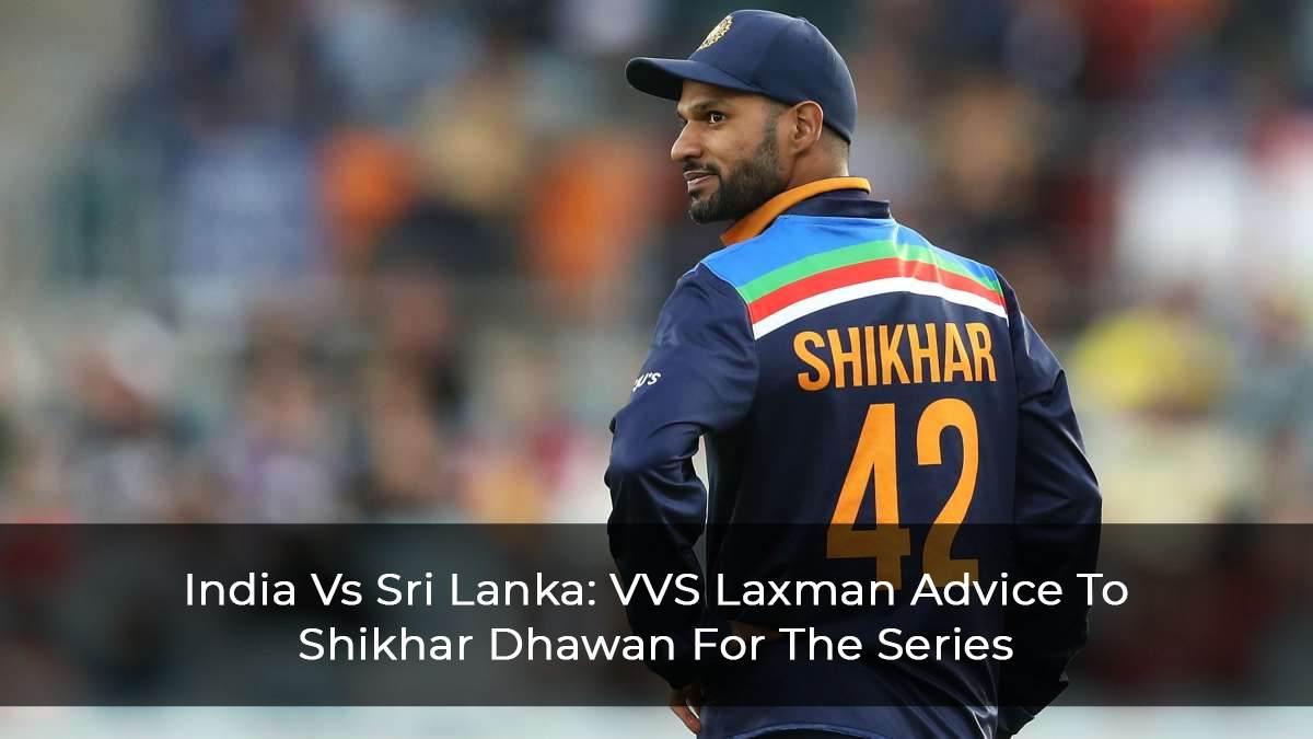 India-Vs-Sri-Lanka--VVS-Laxman-Advice-To-Shikhar-Dhawan-For-The-Series