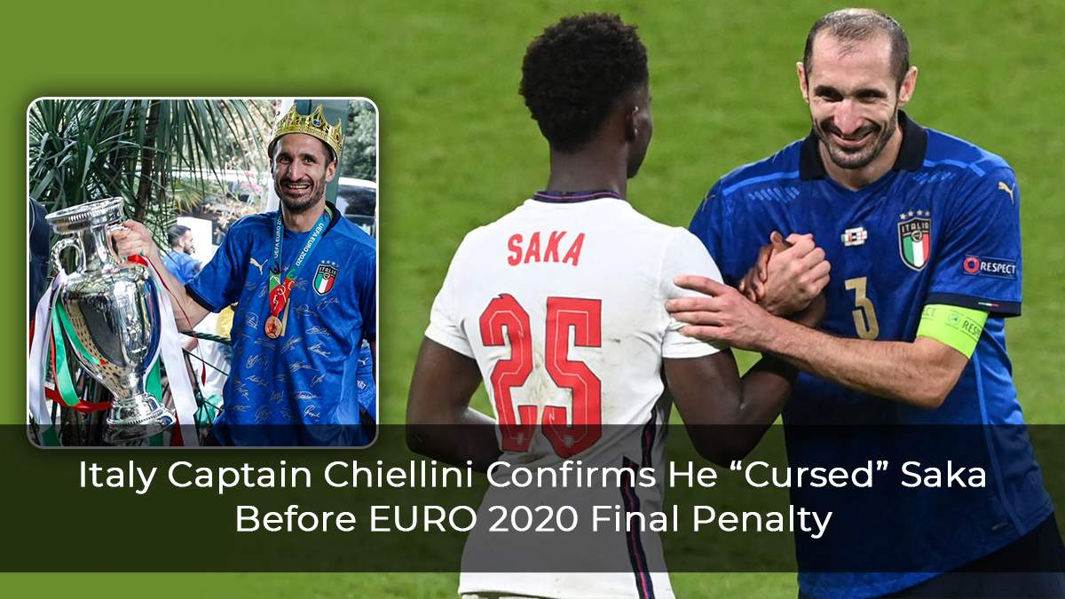 """Italy Captain Chiellini Confirms He """"Cursed"""" Saka Before EURO 2020 Final Penalty"""