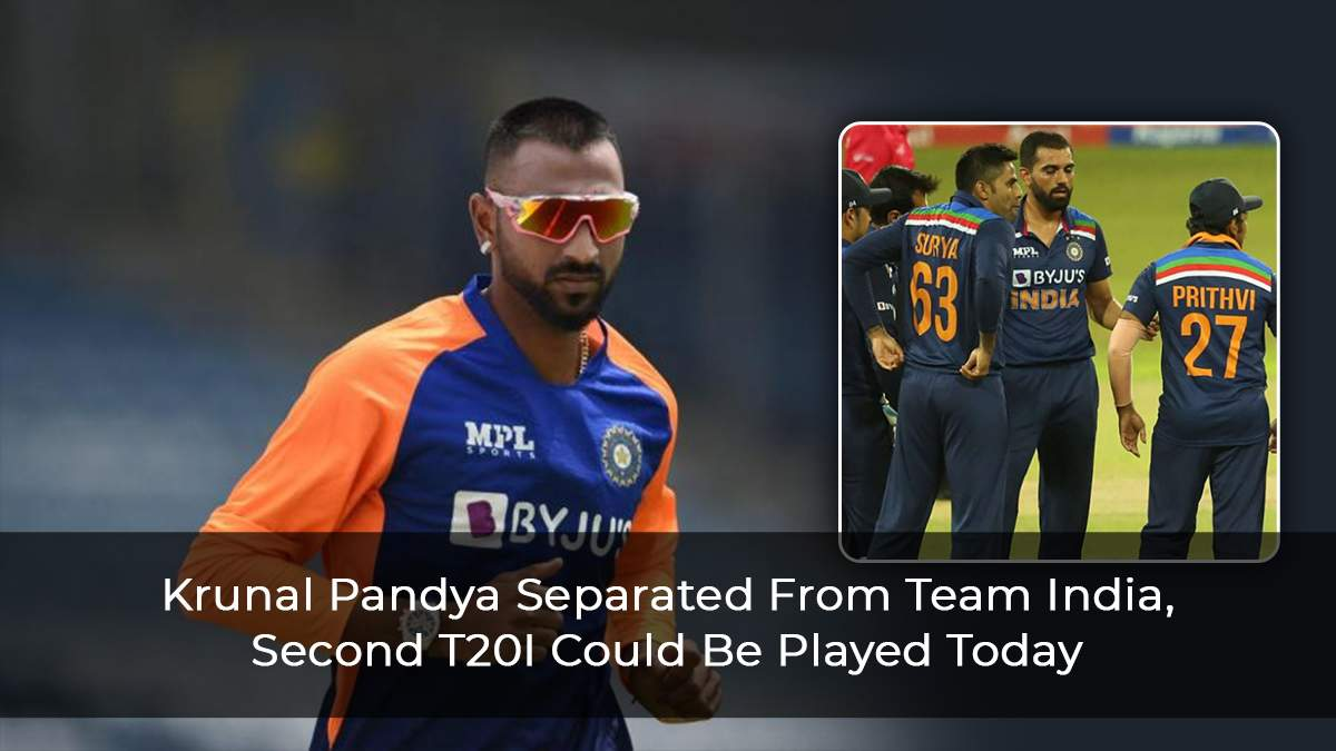 Krunal Pandya Separated From Team India, Second T20I Could Be Played Today