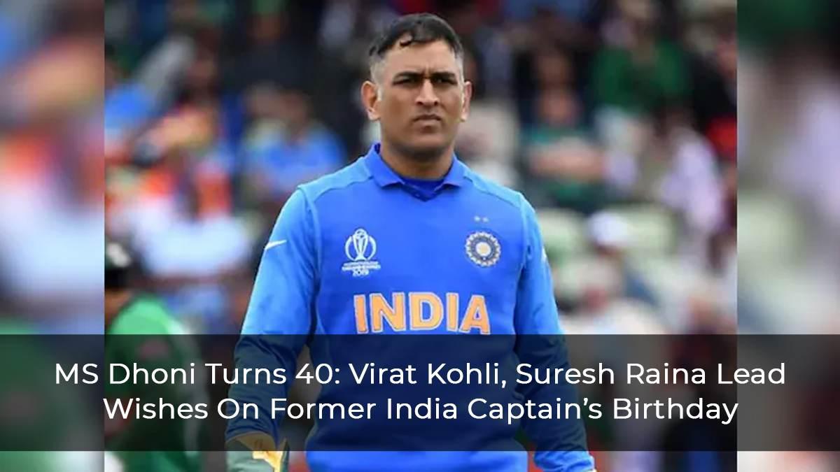 MS-Dhoni-Turns-40--Virat-Kohli,-Suresh-Raina-Lead-Wishes-On-Former-India-Captain's-Birthday
