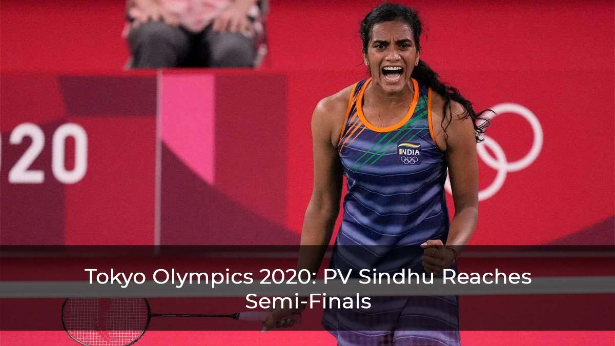 Tokyo Olympics 2020: PV Sindhu Marches Into Semi-Finals After Defeating Akane Yamaguchi