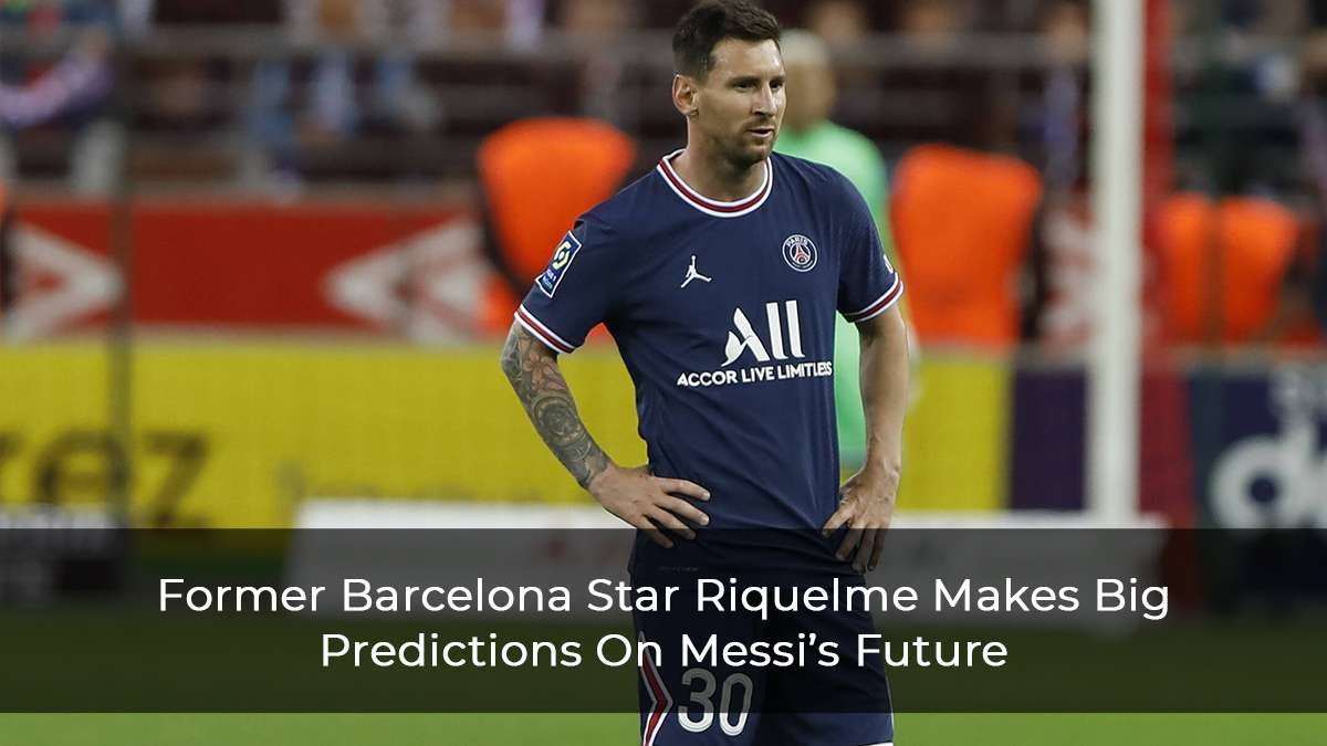 """Former Barca Star Makes Bold Predictions Saying Messi will """"Win The Champions League With PSG & Retire At Barcelona"""""""