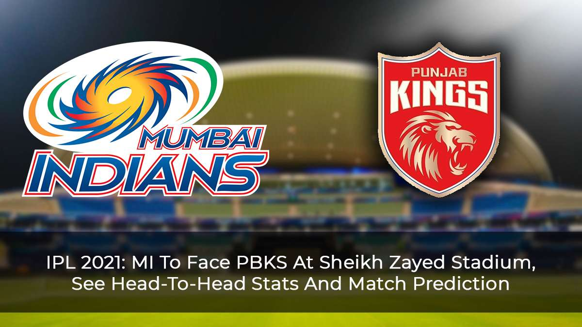 IPL 2021 Match 42: MI Vs PBKS, Head-To-Head Stats, Top Performing Players And Match Prediction