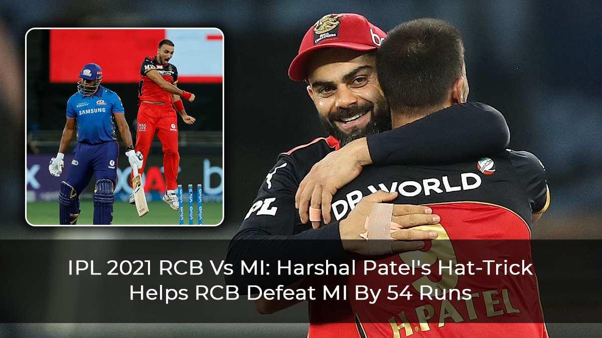 IPL-2021-RCB-Vs-MI--Harshal-Patel's-Hat-Trick-Helps-RCB-Defeat-MI-By-54-Runs