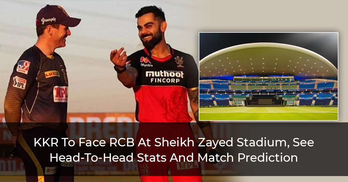 IPL 2021 Match 31: KKR Vs RCB, Head-To-Head Stats, Top Performing Players And Match Prediction