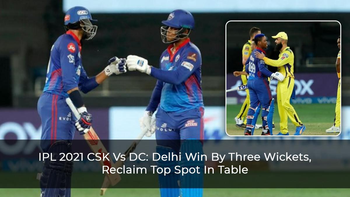 IPL-2021-CSK-Vs-DC--Delhi-Win-By-Three-Wickets,-Reclaim-Top-Spot-In-Table