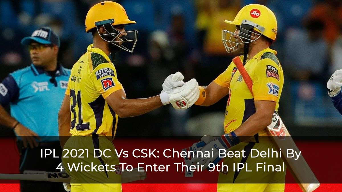 IPL 2021: Uthappa, Gaikwad, and Dhoni Led Chennai Super Kings Reach Final
