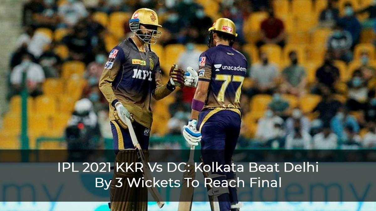 Kolkata Reaches Final After A Thrilling Three-Wicket Victory Against Delhi