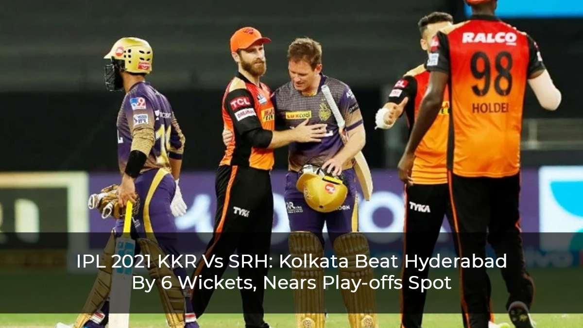 IPL-2021-KKR-Vs-SRH--Kolkata-Beat-Hyderabad-By-6-Wickets,-Nears-Play-offs-Spot