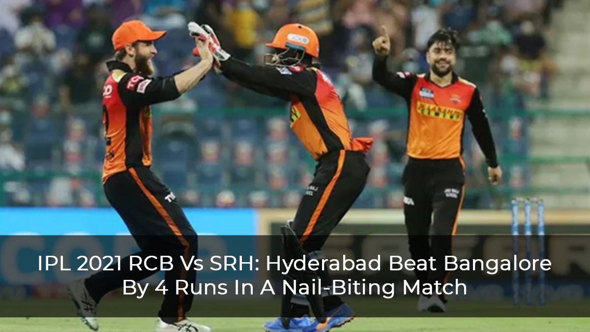 IPL 2021: RCB Top Two Hopes End With A Four-Run Loss Against SRH
